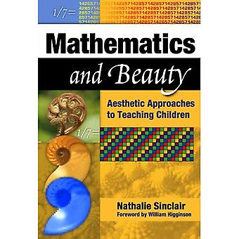 Mathematics and Beauty: Aesthetic Approaches to Teaching Children