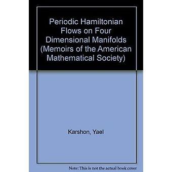 Periodic Hamiltonian Flows on Four Dimensional Manifolds by Yael Kars