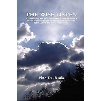 The Wise Listen by Deufemia & Pino