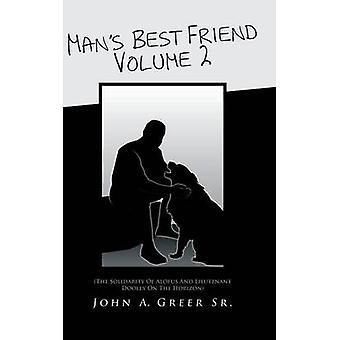 Manns beste venn volum 2 solidaritet i Alofus og løytnant Dooley på horisonten av Greer Sr & John en.