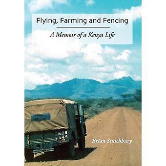 Flying Farming and Fencing by Stutchbury & Brian