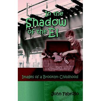 In the Shadow of the El by Fabrizio & John