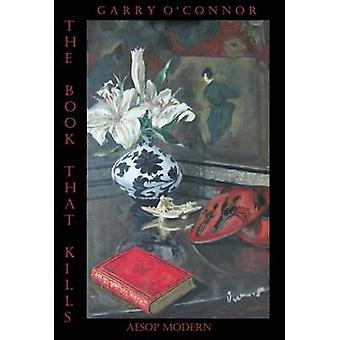 The Book That Kills by OConnor & Garry