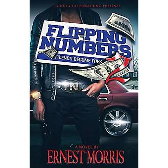 Flipping Numbers 2 Friends Become Foes by Morris & Ernest