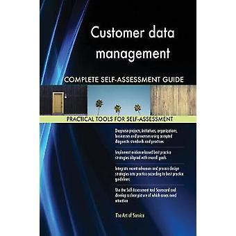 Customer data management Complete SelfAssessment Guide by Blokdyk & Gerardus