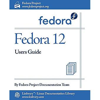 Fedora 12 User Guide by Fedora Documentation Project