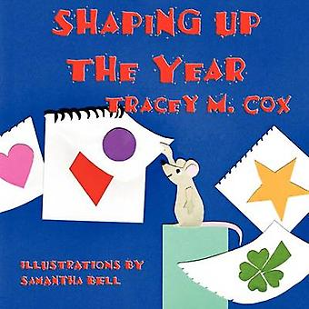 Shaping Up the Year by Cox & Tracey M