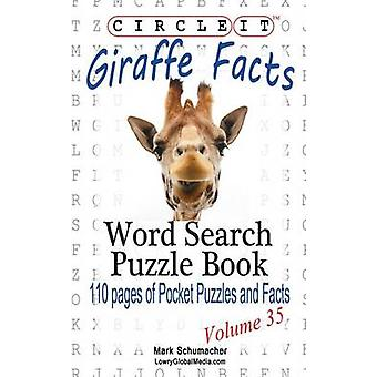 Circle It Giraffe Facts Word Search Puzzle Book by Lowry Global Media LLC