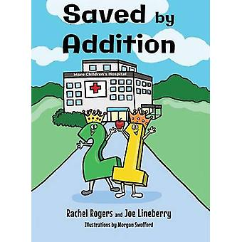 Saved by Addition by Rogers & Rachel