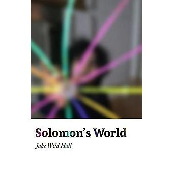 Solomons World by Hall & Jake Wild