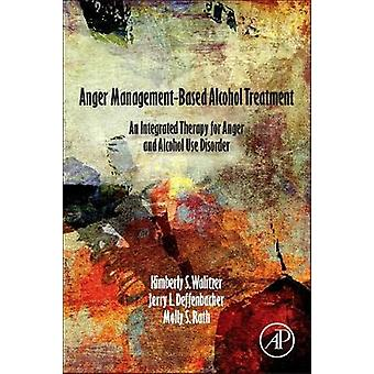 Anger Management Based Alcohol Treatment - Integrated Therapy for Ange