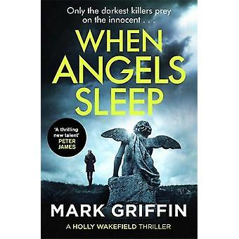 When Angels Sleep - A packing - nagelbeißender Serienkiller-Thriller von