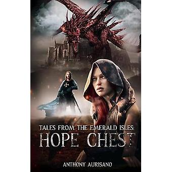 Hope Chest by Anthony Aurisano - 9780578221274 Book