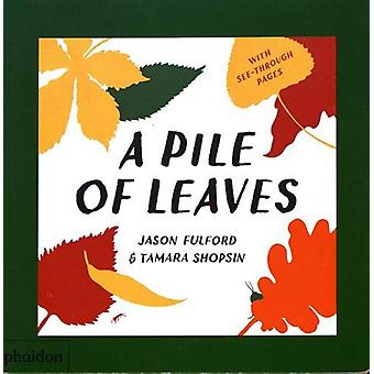 A Pile of Leaves - Published in collaboration with the Whitney Museum