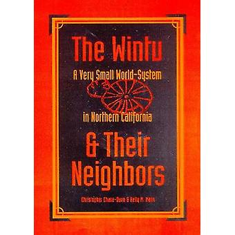 The Wintu and Their Neighbors - A Very Small World-system in Northern