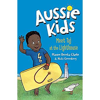 Aussie Kids - Meet Taj at the Lighthouse by Maxine Beneba Clark - 9781