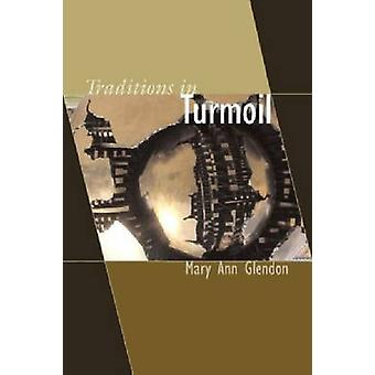 Traditions in Turmoil by Mary Ann Glendon - 9781932589245 Book