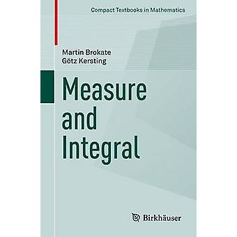 Measure and Integral by Martin Brokate - 9783319153643 Book