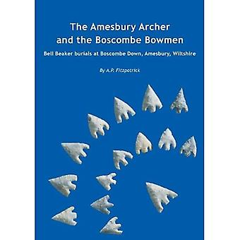 The Amesbury Archer and the Boscombe Bowmen (Wessex Archaeology Report)