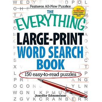 The Everything Large-Print Word Search Book - 150 Easy-to-Read Puzzles