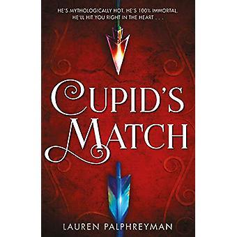 Cupid's Match by Lauren Palphreyman - 9780241438893 Book