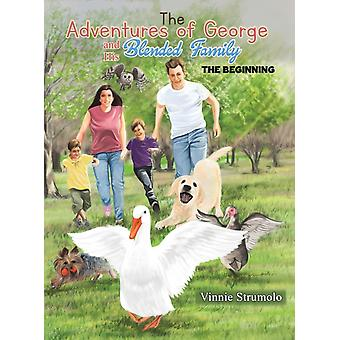 The Adventures of George and His Blended Family by Strumolo & Vinnie