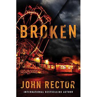Broken by Rector & John