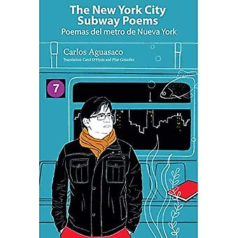 The New York City Subway Poems / Poemas del Metro de Nueva York