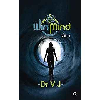 WinMind - Friend for Your Life by Dr V J - 9781646789788 Book