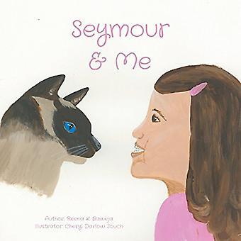Seymour and Me by Reena Baweja - 9781773708546 Book