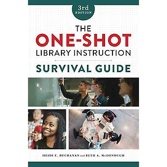 De OneShot Library Instruction Survival Guide door Heidi E. BuchananBeth A. McDonough