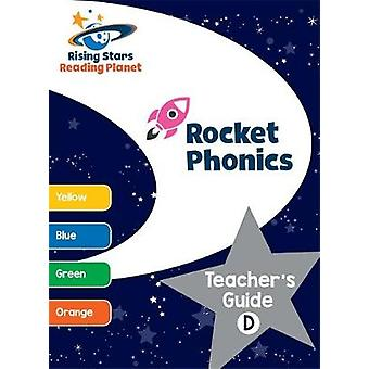 Reading Planet - Rocket Phonics: Teacher's Guide D