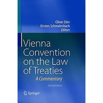 Vienna Convention on the Law of Treaties by Edited by Oliver Doerr & Edited by Kirsten Schmalenbach