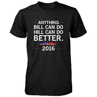ヒルが行うことができますよりヒラリー ・ クリントン大統領 2016 t シャツ黒 t シャツ面白い t シャツ