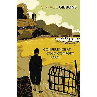 Conference at Cold Comfort Farm by Stella Gibbons - Alexander McCall