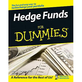 Hedge funds For Dummies by Ann C. Logue - 9780470049273 Book