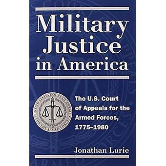 Justicia militar en América - la corte de Apelaciones para el armado