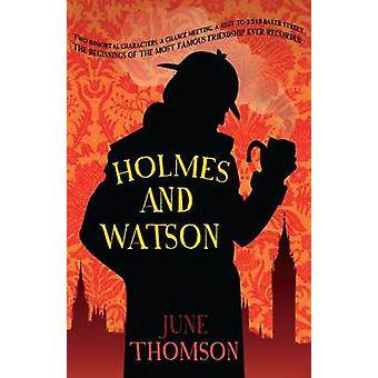Holmes & Watson by June Thomson - 9780749011383 Book