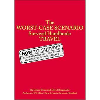 Il manuale di viaggio peggiore da David Borgenicht - Joshua