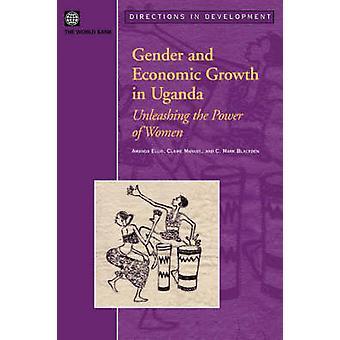 Género y el crecimiento económico de Uganda - desatar el poder de las mujeres b