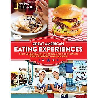 Great American Eating Experiences - Local Specialties - Favorite Resta
