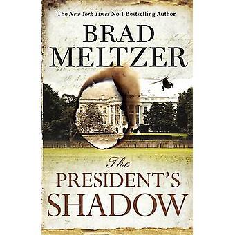 Der Präsident Shadow von Brad Meltzer - 9781444764581 Buch