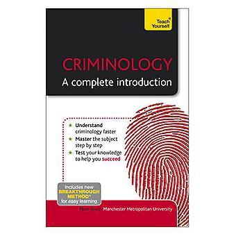 Criminologie - een volledige introductie - Leer jezelf door Peter Joyce