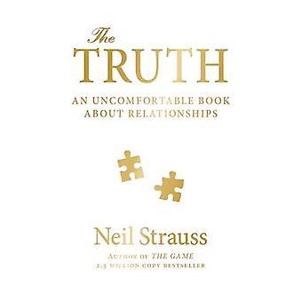La verdad - un libro incómodo acerca de las relaciones (principal) por Neil S
