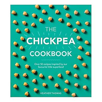 The Chickpea Cookbook by Heather Thomas - 9781785036545 Book