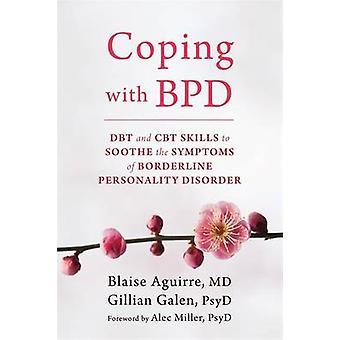 Coping med BPD - DBT och KBT kompetens för att lindra symptomen av Borderl