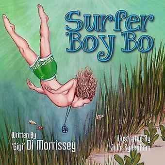 Surfer Boy Bo by Di Morrissey - 9781922134417 Book