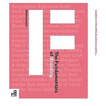 The Fundamentals of Branding by Melissa Davis - 9782940373987 Book