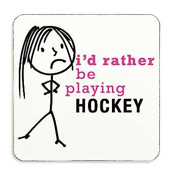 Dames liever spelen Hockey Coaster
