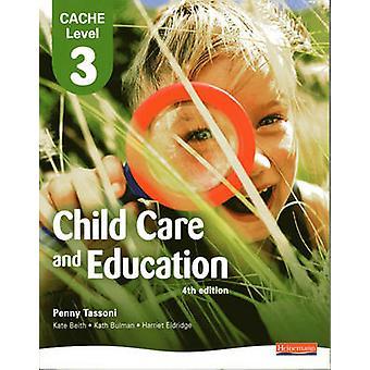 CACHE de nível 3 em cuidados infantis e educação estudante livro de Penny Tasso